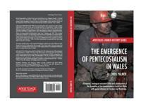 Emergence of Pentecostalism in Wales