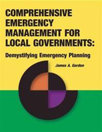 Comprehensive Emergency Management for Local Governments: