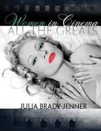 WOMEN IN CINEMA: ALL THE GREATS