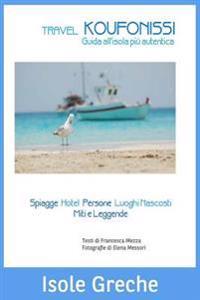 Travel Koufonissi: Guida All'isola Piu Autentica