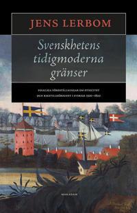 Bildresultat för jens lerbom svenskhetens tidigmoderna gränser makadam