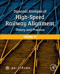 Dynamic Analysis of High-Speed Railway Alignment