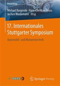 17. Internationales Stuttgarter Symposium: Automobil- Und Motorentechnik