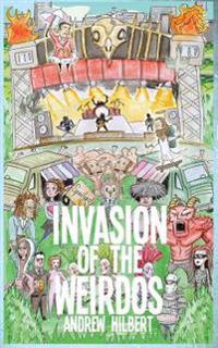 Invasion of the Weirdos