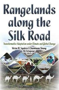 Rangelands Along the Silk Road