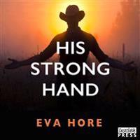 His Strong Hand