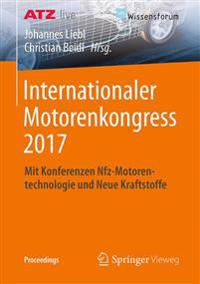 Internationaler Motorenkongress 2017: Mit Konferenzen Nfz-Motorentechnologie Und Neue Kraftstoffe