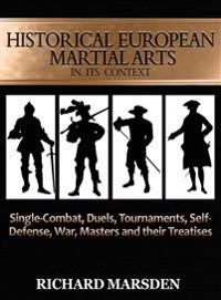 Historical European Martial Arts in Its Context
