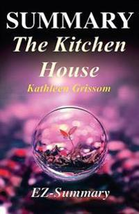 Summary - The Kitchen House: By Kathleen Grissom