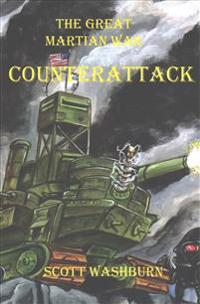 The Great Martian War: Counterattack!