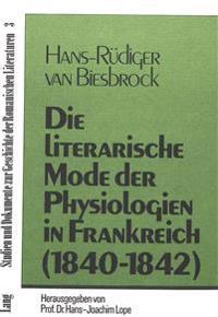 Die Literarische Mode Der Physiologien in Frankreich (1840-1842)