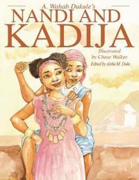 A. Wahab Dukule's Nandi and Kadija