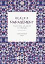 Health Management Att göra hälso- och sjukvård mer