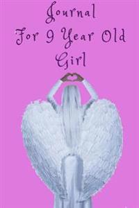 Journal for 9 Year Old Girl: 6 X 9, 108 Lined Pages (Diary, Notebook, Journal)