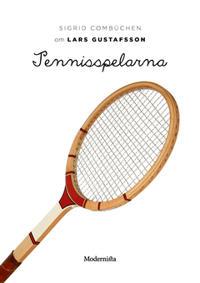 Om Tennisspelarna av Lars Gustafsson