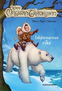 Den magiska trädkojan. 12 Isbjörnarnas rike