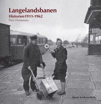 Langelandsbanen 1911-1962