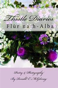 Thistle Diaries: Flur Na H-Alba