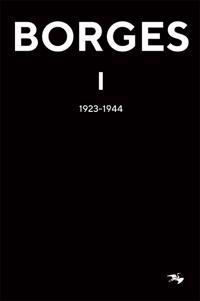 BORGES 1 : 1923-1944