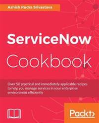 ServiceNow Cookbook