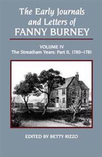 Early Journals and Letters of Fanny Burney, Volume 4