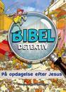 Bibel detektiv - på opdagelse efter Jesus