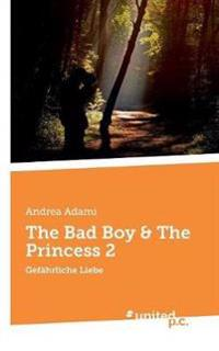 The Bad Boy & the Princess 2
