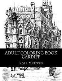 Adult Coloring Book - Cardiff