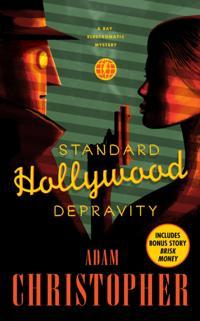 Standard Hollywood Depravity
