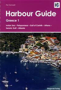 Harbour Guide : Greece 1 - Ionian Sea, Peloponnese, Gulf of Corinth, Athens, Saronic Gulf, Albania