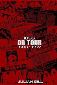 Kiss on Tour, 1983-1997