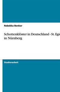 Schottenkloster in Deutschland - St. Egidien in Nurnberg