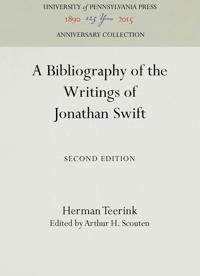 A Bibliography of the Writings of Jonathan Swift
