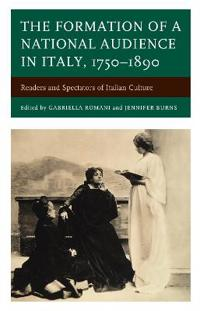 The Formation of a National Audience in Italy, 1750-1890