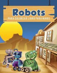 Robots Para Colorear Libro Para Ni�os