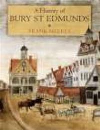 A History of Bury st Edmunds