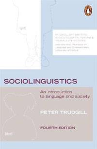 Sociolinguistics: An Introduction to Language and Society