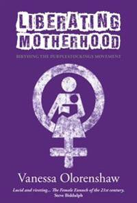 Liberating Motherhood