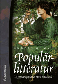 Populärlitteratur: de populära genrernas estetik och historia