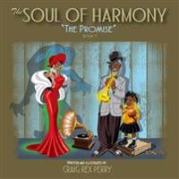 Soul of Harmony: Book One