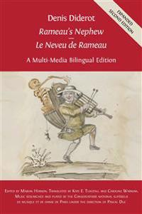 Denis Diderot 'Rameau's Nephew' - 'Le Neveu de Rameau': A Multi-Media Bilingual Edition