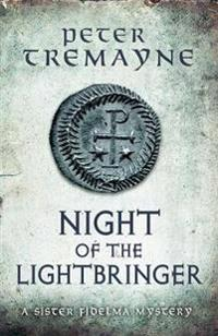 Night of the Lightbringer (Sister Fidelma Mysteries Book 28)