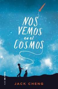 Nos Vemos En El Cosmos /See You in the Cosmos