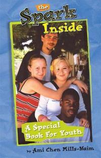 The Spark Inside: A Special Book for Youth