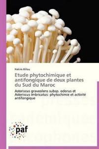Etude Phytochimique Et Antifongique de Deux Plantes Du Sud Du Maroc