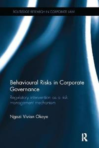 Behavioural Risks in Corporate Governance