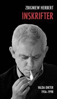 Inskrifter : valda dikter 1956-1998