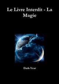 Le Livre Interdit - La Magie