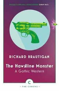 Hawkline monster - a gothic western