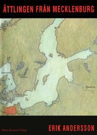 Ättlingen från Mecklenburg : Berättelser